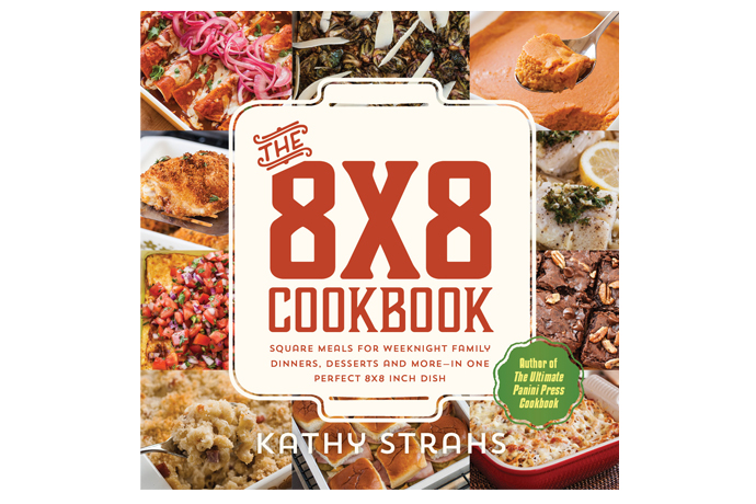 The 8×8 Cookbook: A whole book of mouthwatering, one-pan family meals. Yes, please!