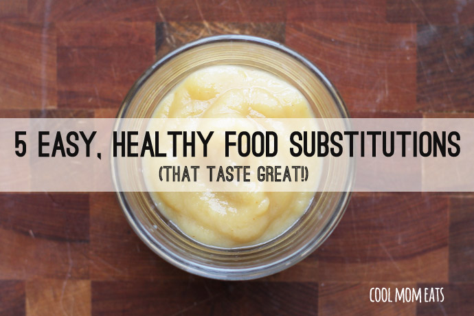 5 easy, healthy food substitutions to keep it light and tasty, too.
