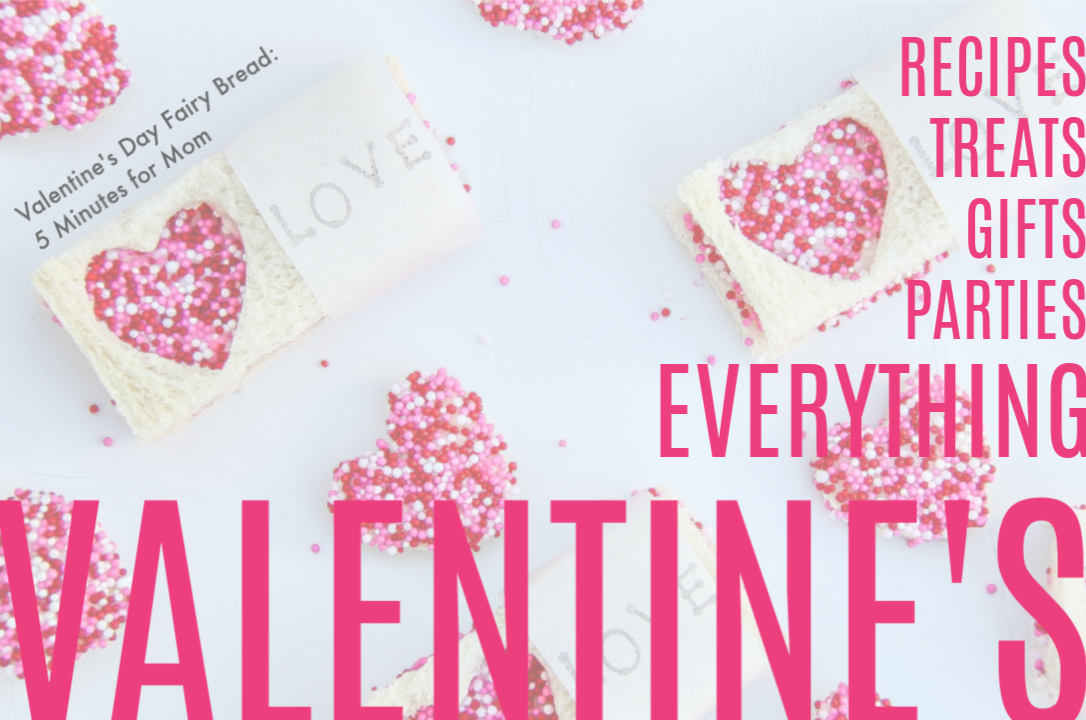 Valentine's Day recipes, treats, and party ideas on Cool Mom Eats