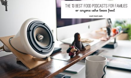 The 13 best food podcasts for families. Or anyone who likes food.