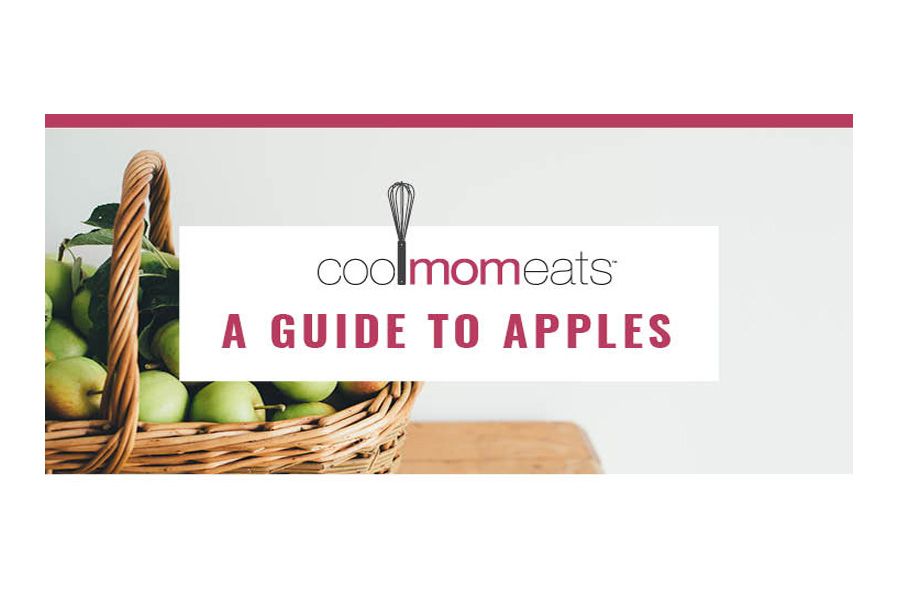 Cool Mom Eats Apple Guide: The best apples for baking and cooking.