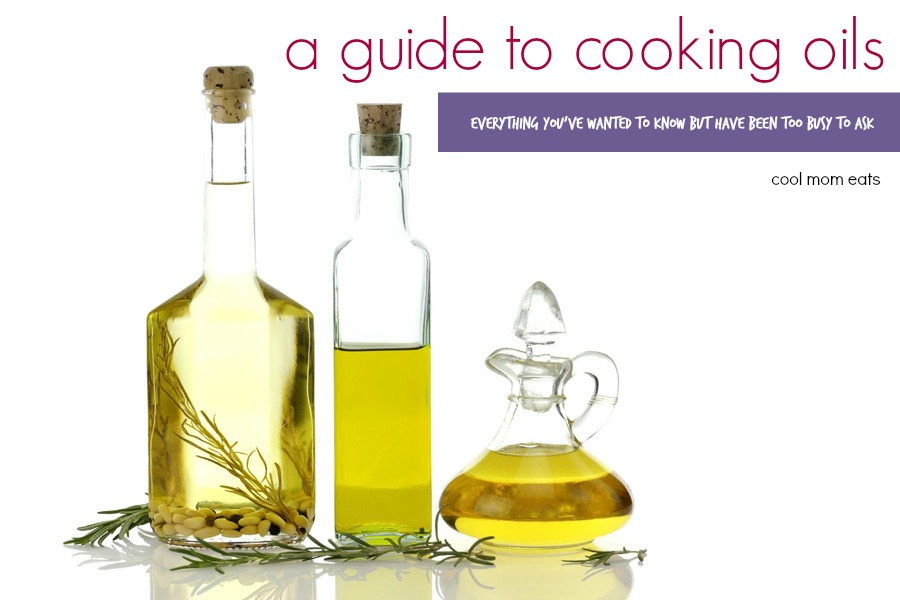 A guide to cooking oils: Everything you've always wanted to know, but didn't have time to ask.