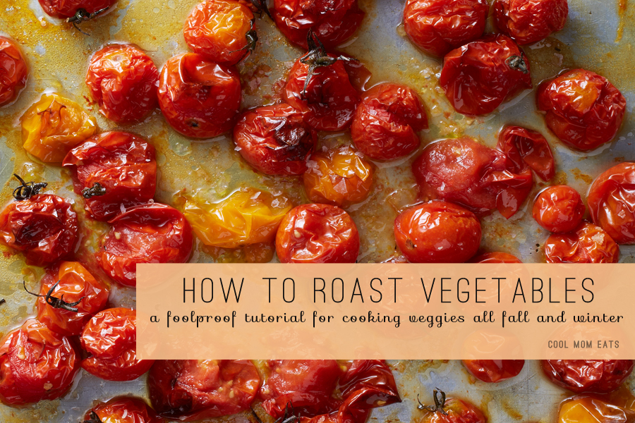 How to roast vegetables: A foolproof method for the best way to cook fall and winter produce.