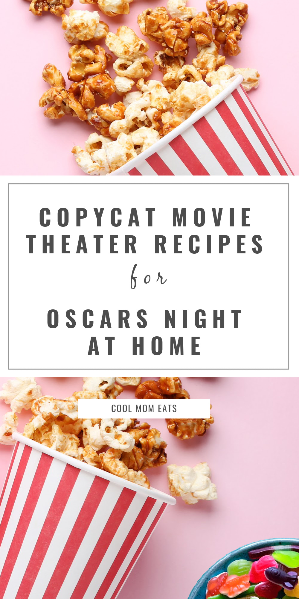 Copycat movie theater candy and treat recipes on Cool Mom Eats help make Oscars night or family movie watching more fun!