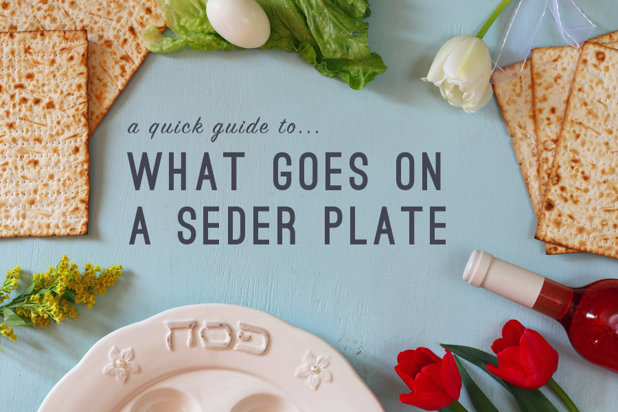 A quick guide to what goes on a Passover seder plate.