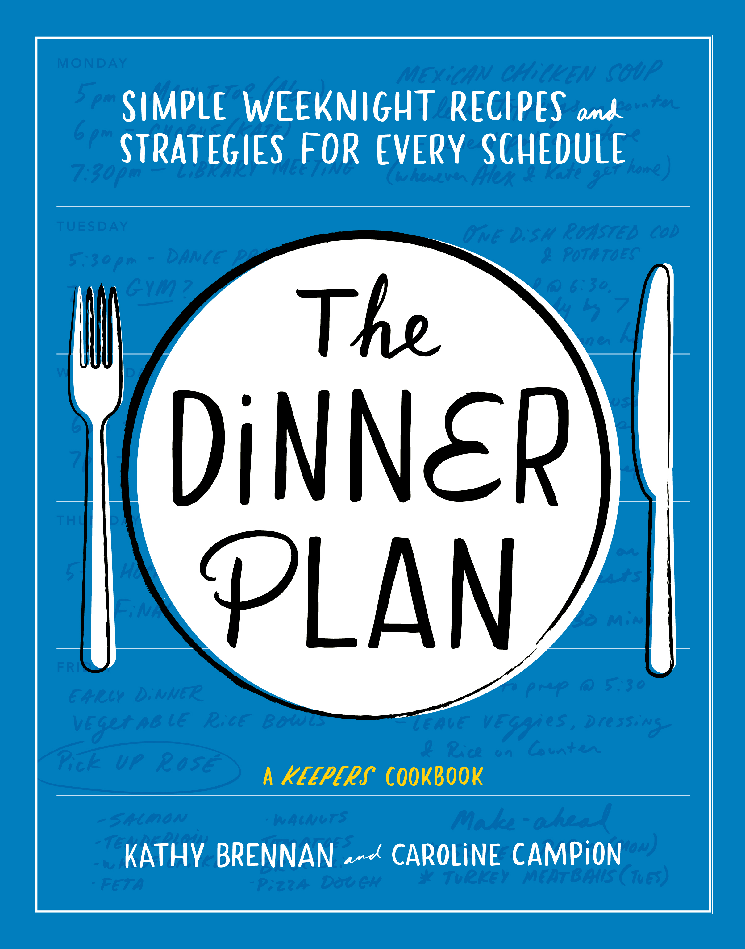 Among our favorite fall cookbook releases? The Dinner Plan by Kathy Brennan and Caroline Campion. A must-have for every home cook | Cool Mom Eats