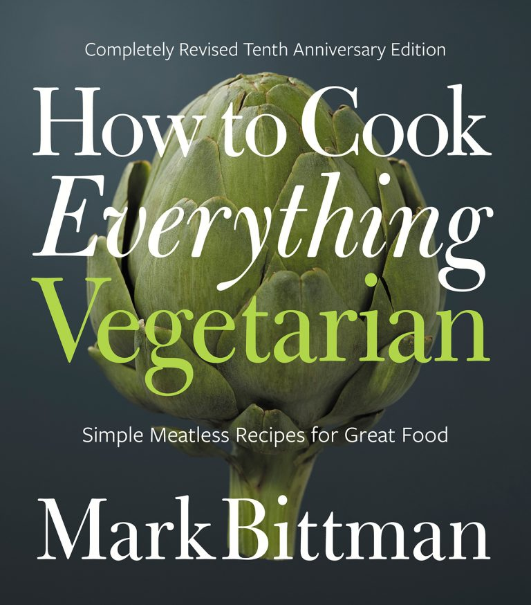 How to Cook Everything Vegetarian | Best Cookbooks for Families 2017