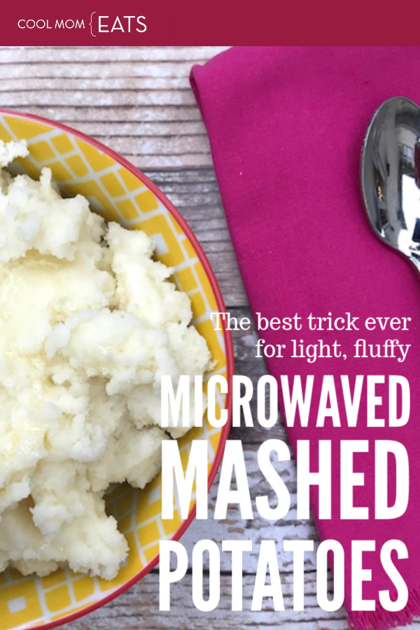 The best ever how-to for light, fluffy, microwave mashed potatoes | coolmomeats.com