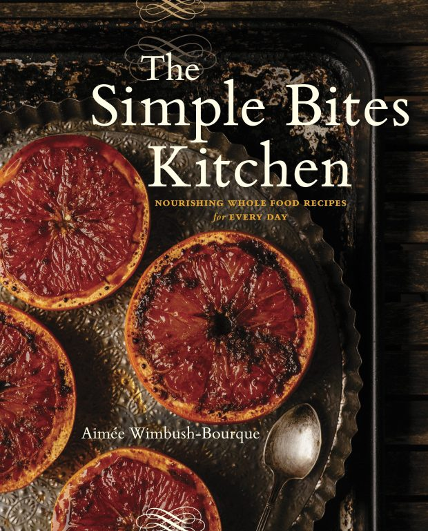 The Simple Bites Kitchen | Best Cookbooks for Families 2017