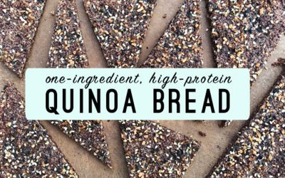 A game-changing recipe that we're obsessed with and think you will be too: One-Ingredient, High-Protein Quinoa Bread recipe | Cool Mom Eats