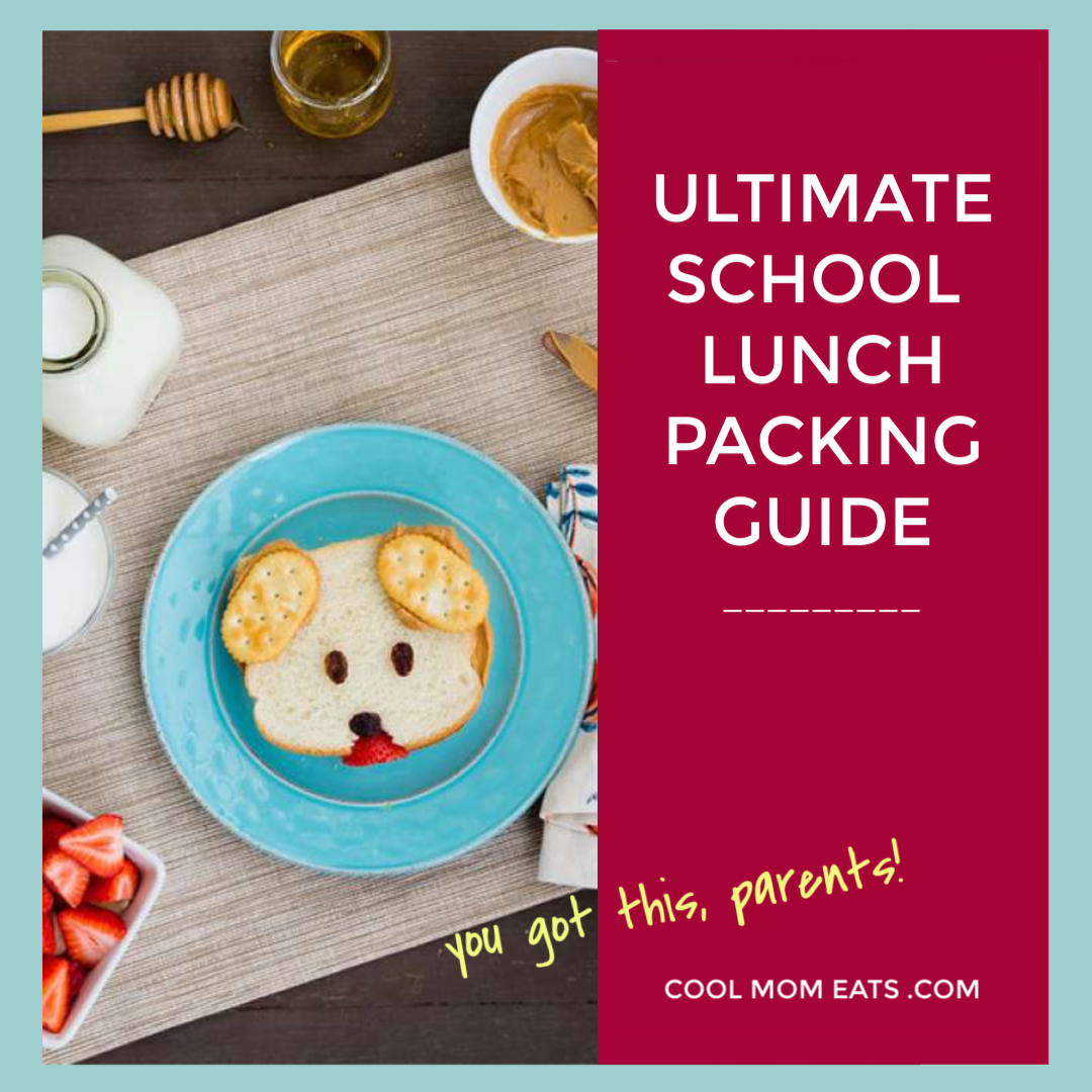 Cool Mom PicksSchool Lunch Packing Guide 2018