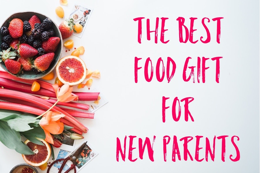 The absolute best food gift idea for new parents – no cooking required!