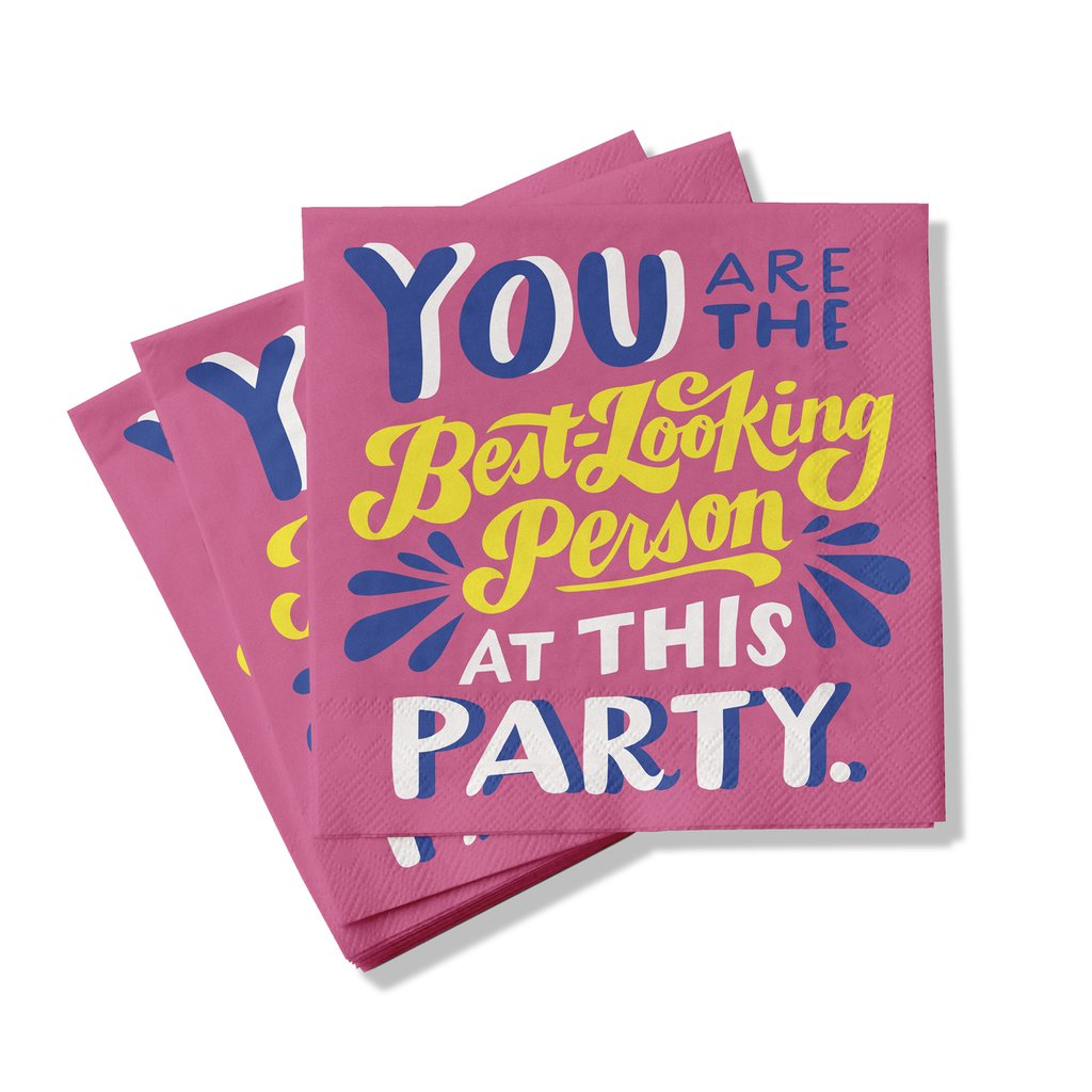 You are the best looking person at this party cocktail napkins from Emily McDowell