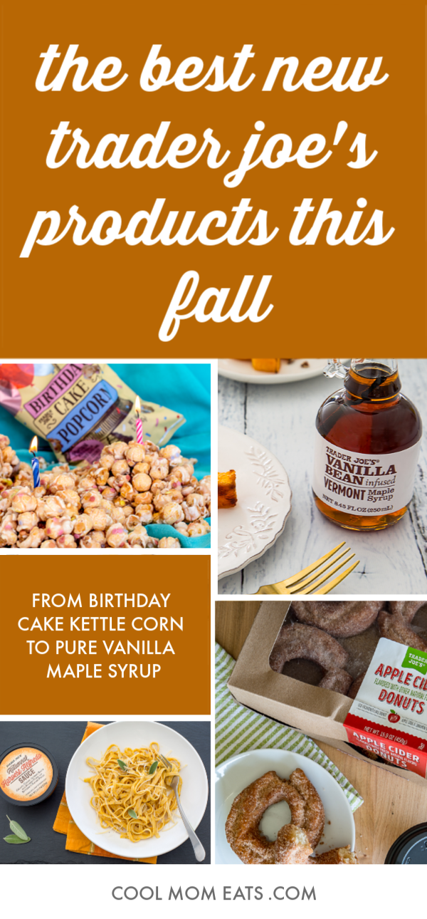 The best new Trader Joe's products this fall, from outrageous treats to succulent sauces | cool mom eats.com