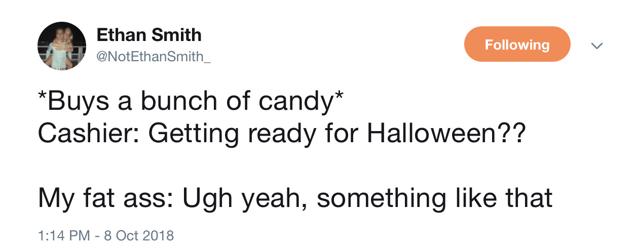 Funny Halloween tweets about candy: Not Ethan Smith