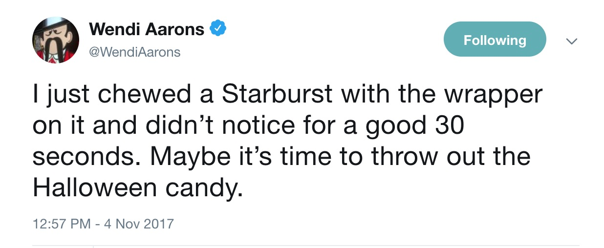 Funny Halloween tweets about candy: @WendyAarons