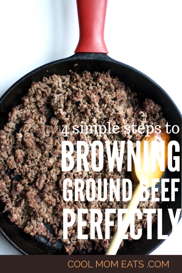 How to brown ground beef perfect in 4 easy steps | cool mom eats