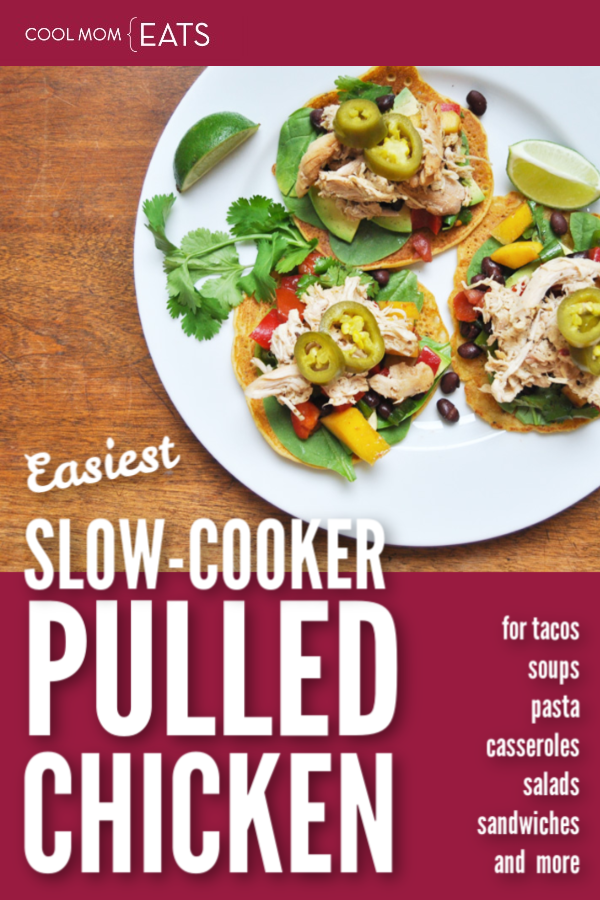 Easy slow-cooker pulled chicken recipe and tons of serving suggestions for easy family dinners! | Anne Wolfe Postic for Cool Mom Eats
