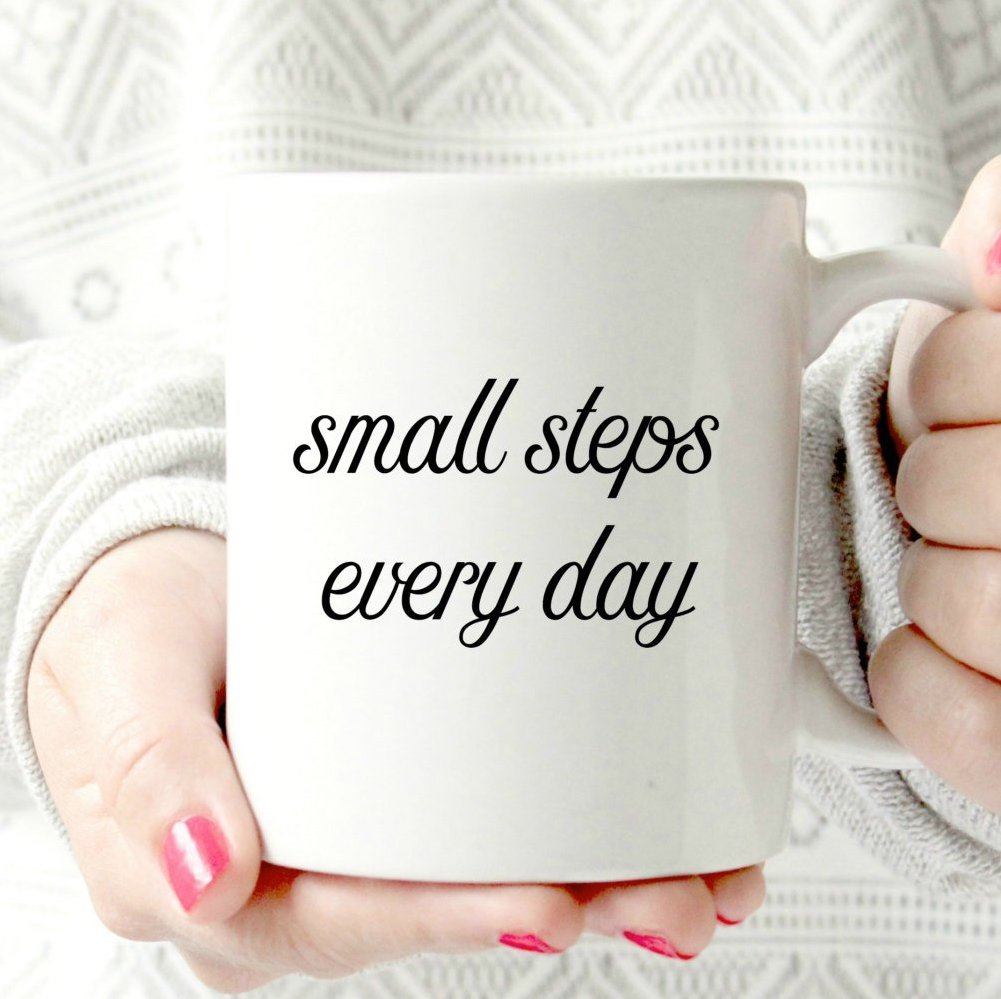 Inspirational mugs that aren't cheesy: Small steps every day by Meadow Tea on Etsy