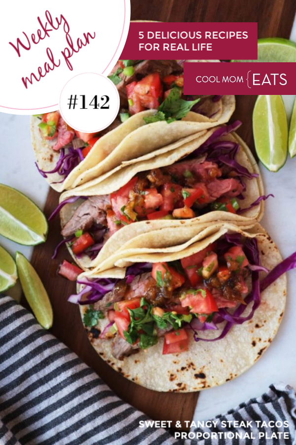 Meal Plan 142: 5 easy family dinners for the week ahead featuring these Sweet & Tangy Steak Tacos from Proportional Plate
