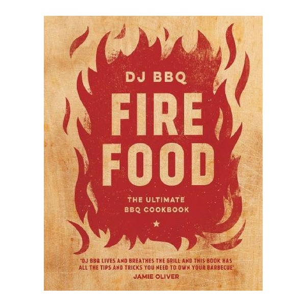 Last minute food gifts for dad: A grilling book like DJ BBQ Fire Food
