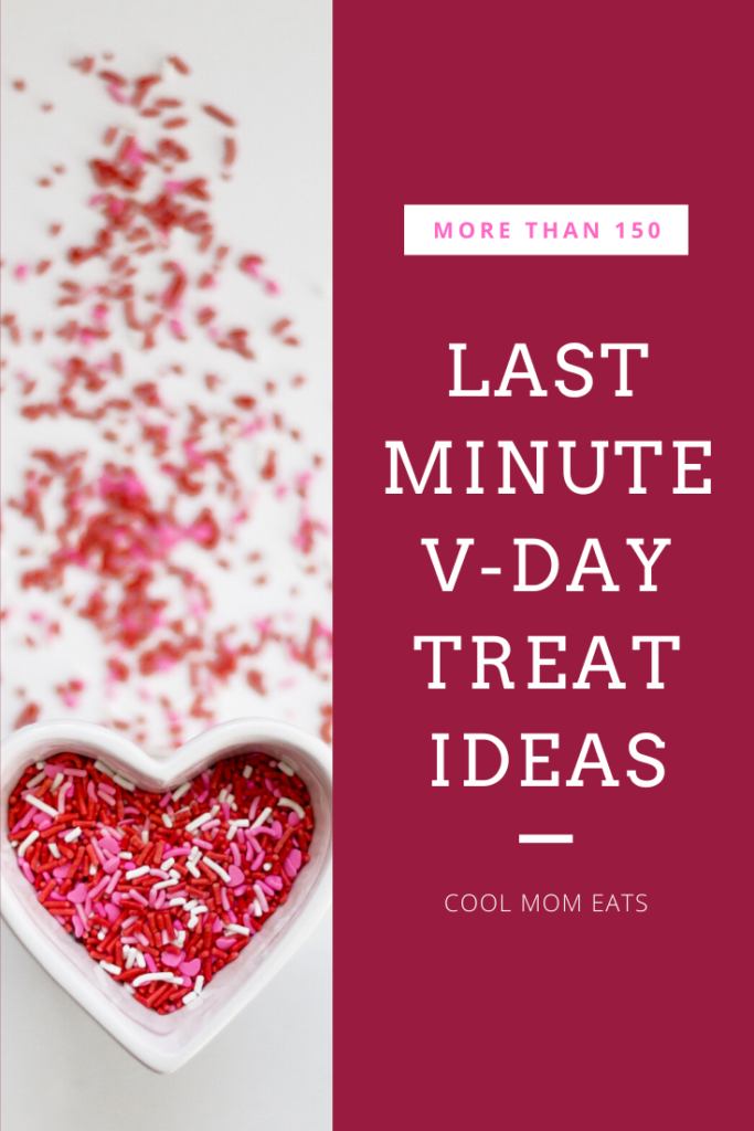 150+ ideas for last minute Valentine's treats for the kids, from sweet to savory, homemade to semi-homemade | CoolMomEats.com