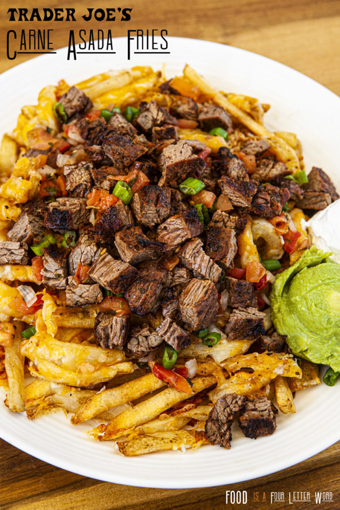 Trader Joe's Carne Asada Fries Recipe Hack via Food is a Four Letter Word