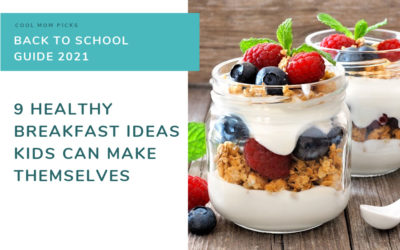 9 ideas for healthy breakfasts that kids can make themselves | back to school guide | cool mom eats
